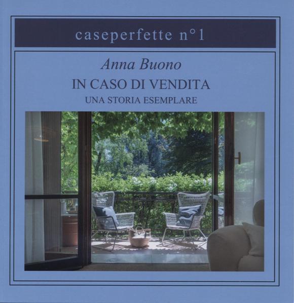 Immagine libro In caso di Vendita, un caso esemplare di Anna Buono di Caseperfette
