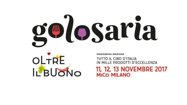 Golosaria a Milano dall'11 al 13 novembre 2017